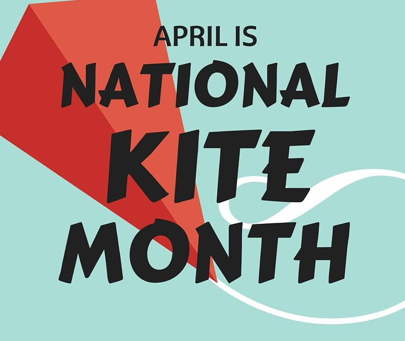 National Kite Month